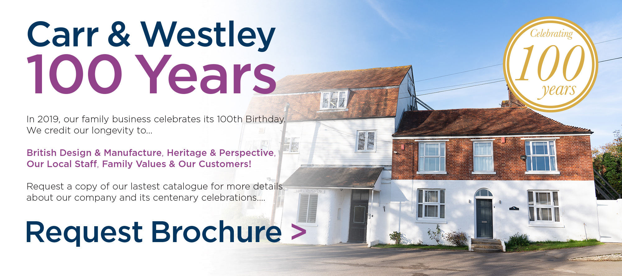 Carr & Westley - 100 Years